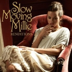 Slow Moving Millie, Rendition
